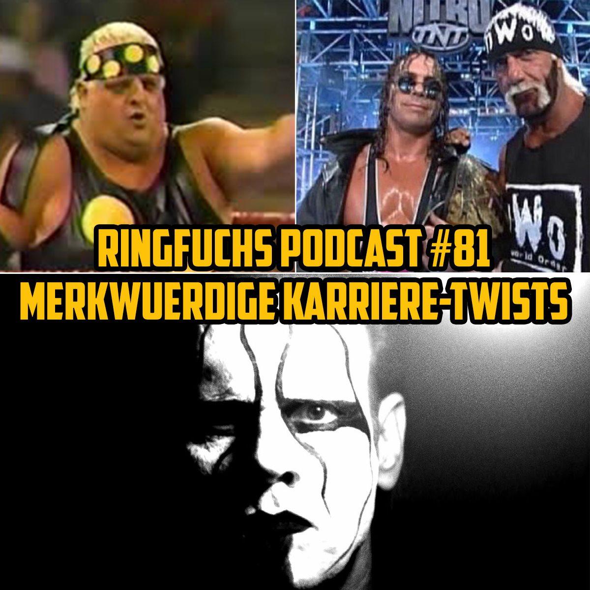 Ringfuchs Wrestling Podcast #081 – Merkwürdige Karriere-Twists